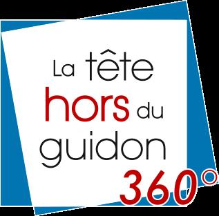 LA TÊTE HORS DU GUIDON 360°