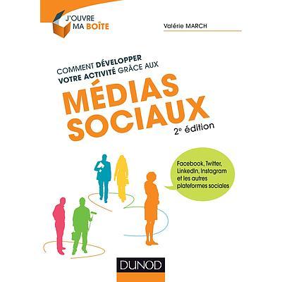 Comment développer votre activité grâce aux médias sociaux - 2e édition