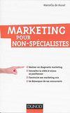 Marketing pour non-spécialistes.