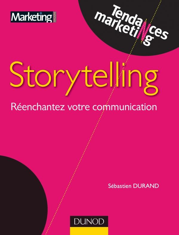 Storytelling, Réenchantez votre communication
