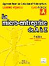 La micro-entreprise de A à Z