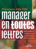 Manager en toutes lettres avec 150 situations