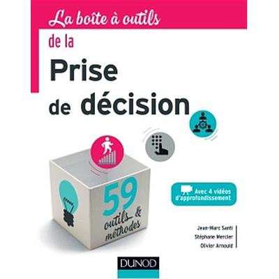 La boîte à outils de la prise de décision