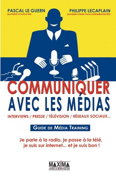 Savoir communiquer avec la presse