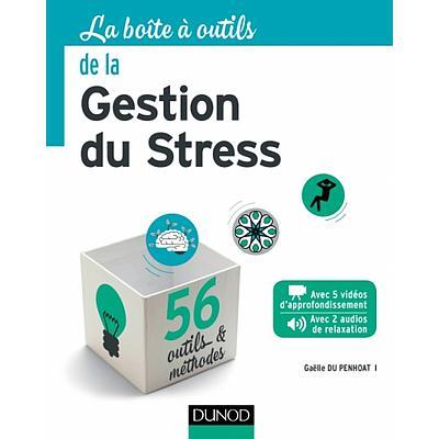 La Boite à Outils de la Gestion du Stress