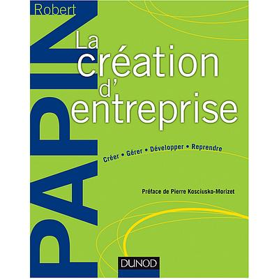 La création d'entreprise - 16ème édition