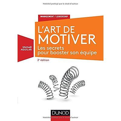 L'Art de motiver - 2e édition